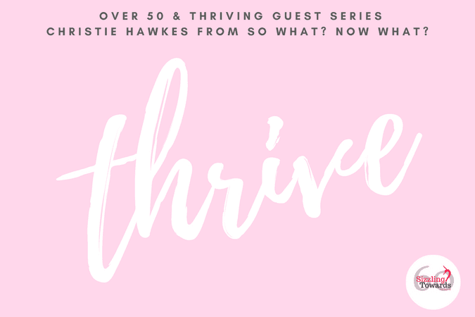 Over 50 & Thriving Guest Post